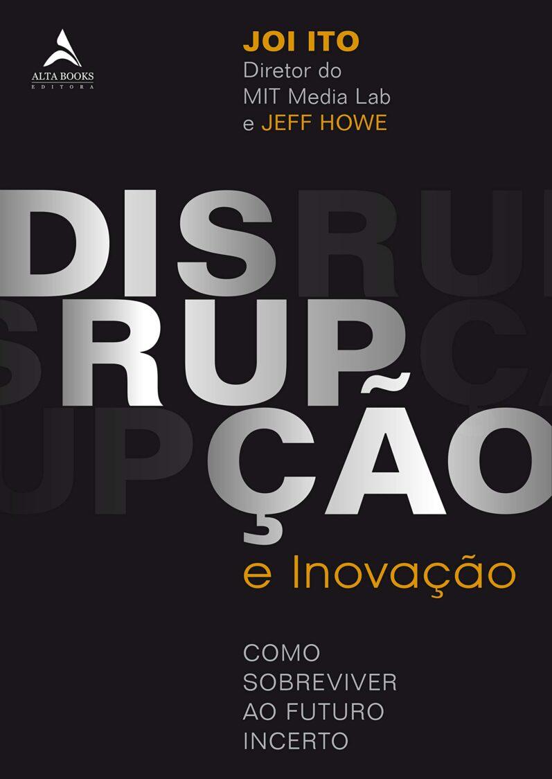 Dica de Leitura: Disrupção e Inovação – Como Sobreviver ao Futuro Incerto