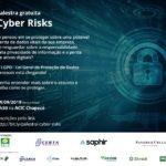 Palestra Cyber Risks – A LGPD (Lei Geral de Proteção de Dados) está chegando!